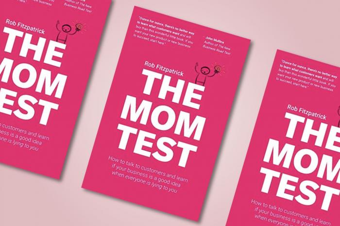 The Mom Test – 고객 의견에 헷갈리지 않을 수 있는 고객 인터뷰 방법