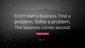 find a problem first